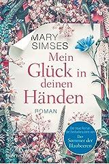 Mein Glück in deinen Händen: Roman (German Edition) Kindle Edition