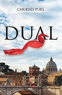 Dual (OTROS FICCION) (Spanish Edition)