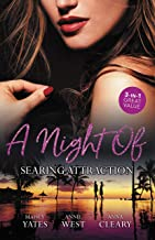 A Night Of Searing Attraction: Married for Amari's Heir, Damaso Claims His Heir & Keeping Her Up All Night (One Night With...