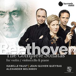 ベートーヴェン : ピアノ三重奏曲集+チェロとピアノのための作品全曲+ヴァイオリン・ソナタ全曲 / イザベル・ファウスト、ジャン=ギアン・ケラス、アレクサンドル・メルニコフ (Ludwig van Beethoven : Duos & Pian...