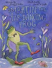 Martin the Tap-Dancing Frog