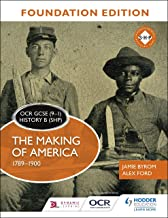 OCR GCSE (9 1) History B (SHP) Foundation Edition: The Making of America 1789 1900