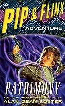 Patrimony: A Pip & Flinx Adventure (Adventures of Pip & Flinx)