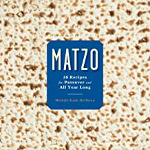 Matzo: 35 Recipes for Passover and All Year Long: A Cookbook