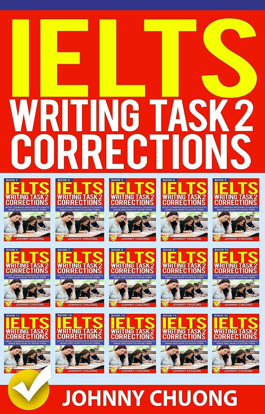 暗くする低下気付くIelts Writing Task 2 Corrections: Most Common Mistakes Students Make and How to Avoid Them (Box set 15 in 1) (English Edition)