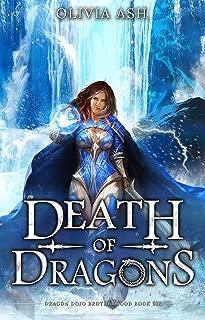 Death of Dragons (Dragon Dojo Brotherhood Book 6)