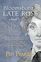 Bloomsbury's Late Rose: A Novel
