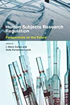 Human Subjects Research Regulation: Perspectives on the Future (Basic Bioethics)