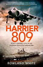 Harrier 809: Britain's Legendary Jump Jet and the Untold Story of the Falklands War (English Edition)