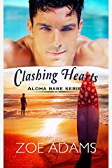 Clashing Hearts : (Aloha Babe Series, Book 2) Kindle Edition