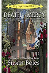 Death in Mercy: A Lily Gayle Lambert Mystery Prequel Novella Kindle Edition