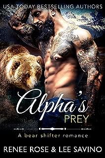 Alpha's Prey: A BBW Bear Shifter Romance (Bad Boy Alphas Book 11)