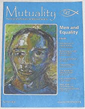Mutuality: The Voice of Christians for Biblical Equality, Volume 13 Number 2, Summer 2006
