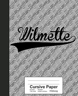Cursive Paper: WILMETTE Notebook
