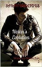 Nolan's Evolution: Wake Up Series Part 2