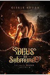 Deus do Submundo (Trilogia Deuses Livro 2) eBook Kindle