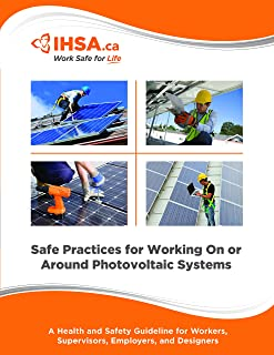 Safe Practices for Working On or Around Photovoltaic Systems