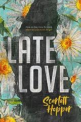 Late Love (Saint Street) Kindle Edition