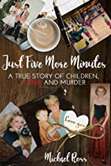 Just Five More Minutes Kindle Edition
