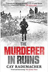 """The Murderer in Ruins: """"Undoubtedly the most powerful work of crime fiction I have read this year"""" - Independent (Inspector Frank Stave Book 1) Kindle Edition"""