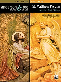 St. Matthew Passion Suite for Two Pianos