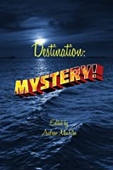 Destination: Mystery! Kindle Edition
