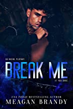 Break Me : A Bad Boy High School Romance