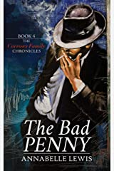 The Bad Penny: Book Four of the Carrows Family Chronicles Kindle Edition