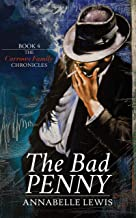 The Bad Penny: Book Four of the Carrows Family Chronicles (English Edition)