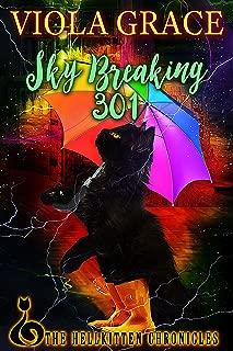 Sky Breaking 301 (Hellkitten Chronicles Book 3)