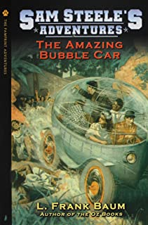 Sam Steele's Adventures - The Amazing Bubble Car or: The Boy Fortune Hunters in Panama
