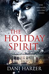 THE HOLIDAY SPIRIT (Haunted Holiday Book 1) Kindle Edition