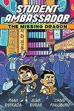 Student Ambassador: The Missing Dragon (Student Ambassador (1))