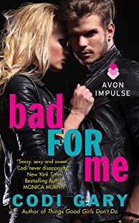 Bad For Me (Rock Canyon, Idaho Book 5)