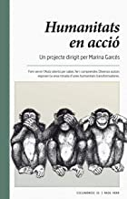 Humanitats en acció (Ciclogènesi Book 15) (Catalan Edition)