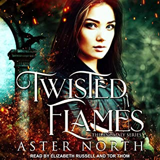 Twisted Flames: The Anomaly Series, Book 1