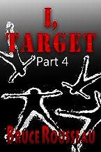 I, Target (Part 4) (English Edition)