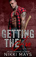 Getting the Axe (Ross Brothers Trilogy: Book 3)