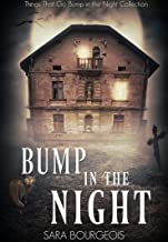 Bump in the Night: Things That Go Bump in the Night Collection