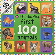 First 100 Animals Lift-the-Flap: Over 50 Fun Flaps to Lift and Learn