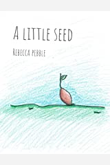 A Little Seed Kindle Edition