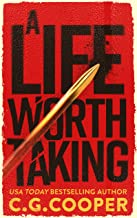 A Life Worth Taking (Tom Greer Thrillers Book 1)