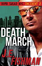 Death March: Bomb Squad NYC Incident 2