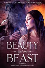 Beauty and the Beast: Wandering Wordsmith Classic (English Edition) Format Kindle