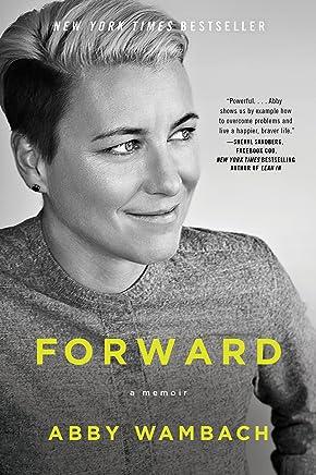 Forward: A Memoir (English Edition)