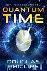 Quantum Time (Quantum Series Book 3) Kindle Edition