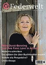 Federwelt 132, 05-2018, Oktober 2018: Zeitschrift für Autorinnen und Autoren (German Edition)
