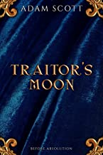 Traitor's Moon: A prequel to Absolution Point (The Imperium Book 0)
