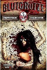 Blutgrütze 5: Unappetitliche Geschichten Kindle Ausgabe