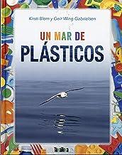 Un mar de plásticos (Takatuka no ficción) (Spanish Edition)